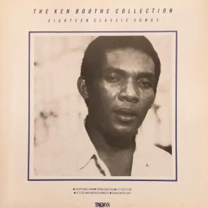 THE KEN BOOTHE COLLECTION : 18 CLASSIC SONGS