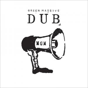 GREEN MASSIVE DUB