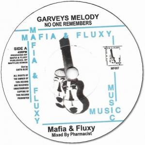GARVEY'S MELODY(No One Remembers) / PLAIN RICE DUB