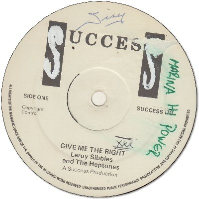 GIVE ME THE RIGHT (VG) / EVERYTHING IS GONNA BE ALRIGHT (VG+)