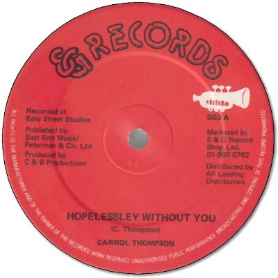 HOPELESSLEY WITHOUT YOU (VG+) / YOU ARE THE ONE I LOVE
