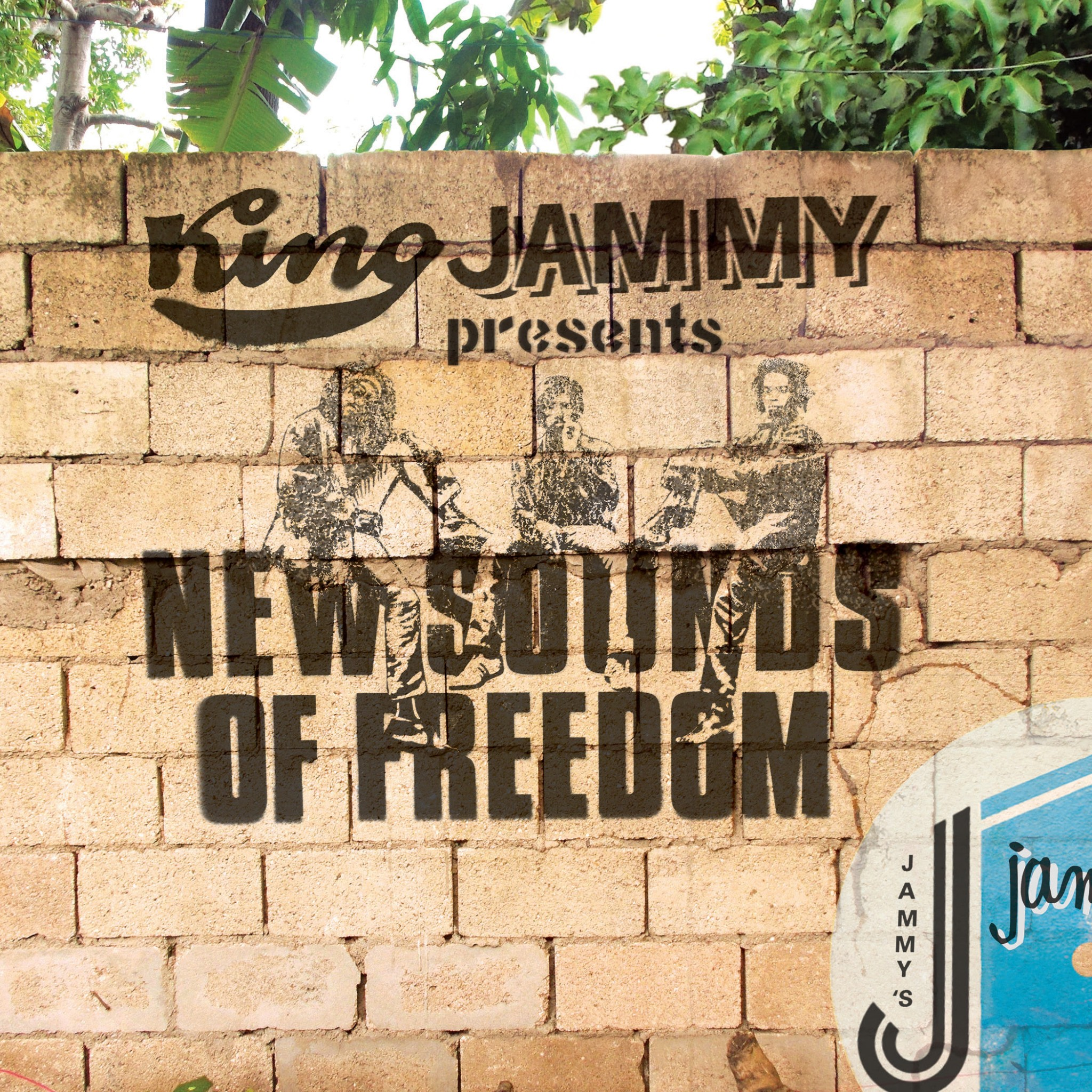 KING JAMMYS Presents NEW SOUNDS OF FREEDOM