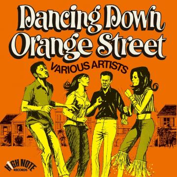 DANCING DOWN ORANGE STREET(LTD Orange Vinyl)
