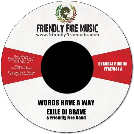 WORDS HAVE A WAY / SKANDAL RIDDIM