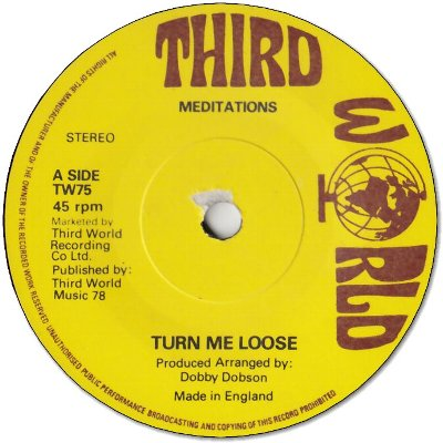 TURN ME LOOSE (VG) / ONE TWO THREE (VG+)