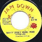 NATTY DON'T MAKE WAR (VG-/SWOL)